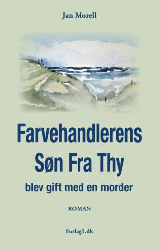 FARVEHANDLERENS søn fra Thy