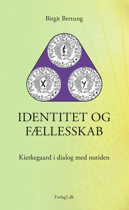 Identitet og fællesskab - Birgit Bertung
